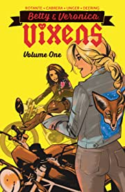 Betty & Veronica Vixens Vol. 1