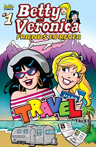 Betty & Veronica Friends Forever Travel No.1