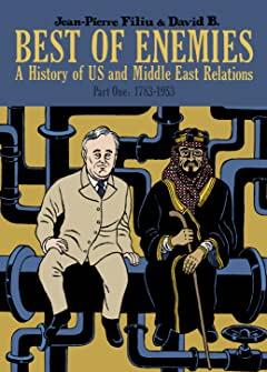 Best of Enemies Vol. 1: A History of US and Middle East Relations (1783-1953)