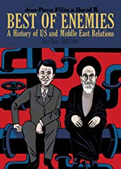 Best of Enemies Vol. 2: A History of US and Middle East Relations (1953-1984)