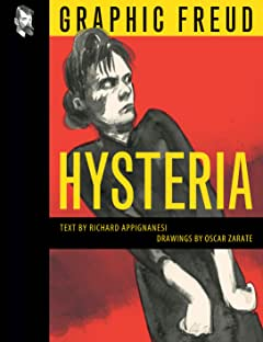 Graphic Freud Vol.  : Hysteria