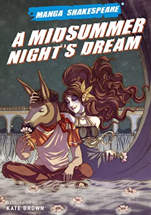 Manga Shakespeare: A Midsummer Night's Dream