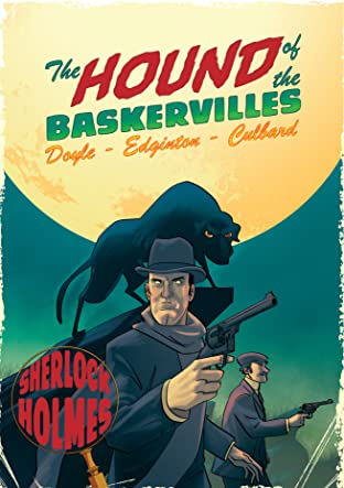 A Sherlock Holmes Graphic Novel Tome 3: The Hound of the Baskervilles