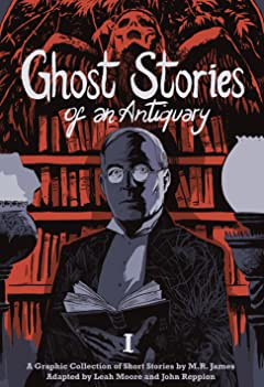 Ghost Stories of an Antiquary Vol. 1
