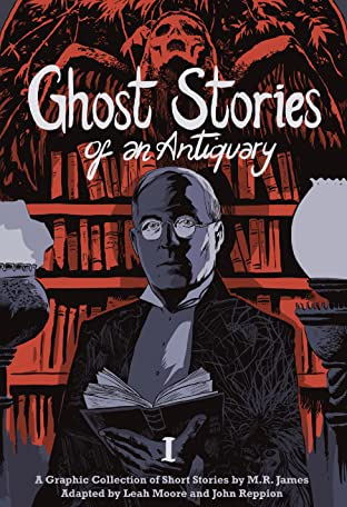 Ghost Stories of an Antiquary Tome 1