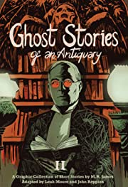 Ghost Stories of an Antiquary Vol. 2