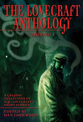 The Lovecraft Anthology Vol. 1