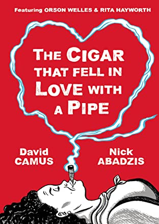 The Cigar That Fell in Love with a Pipe Vol.  :