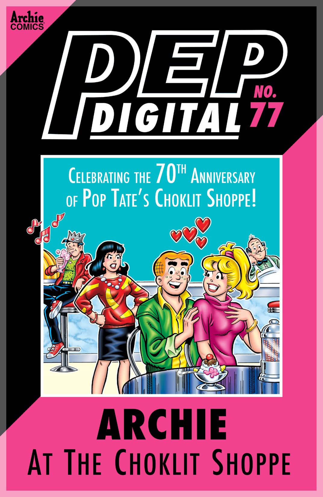 PEP Digital #77: Archie at the Choklit Shoppe