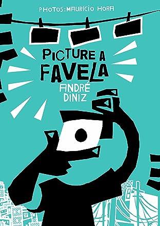 Picture A Favela