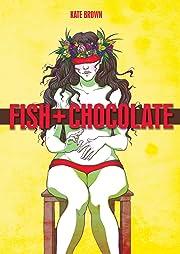 Fish + Chocolate
