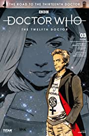 Doctor Who: The Road to the Thirteenth Doctor #3: The Twelfth Doctor