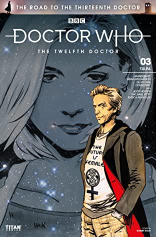 Doctor Who: The Road to the Thirteenth Doctor No.3: The Twelfth Doctor