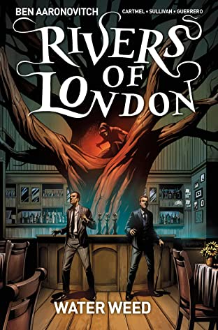 Rivers of London: Water Weed #4