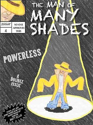 The Man of Many Shades #4-1