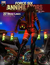 Force Six, The Annihilators #22: Wheels and Cogs: Weak Links