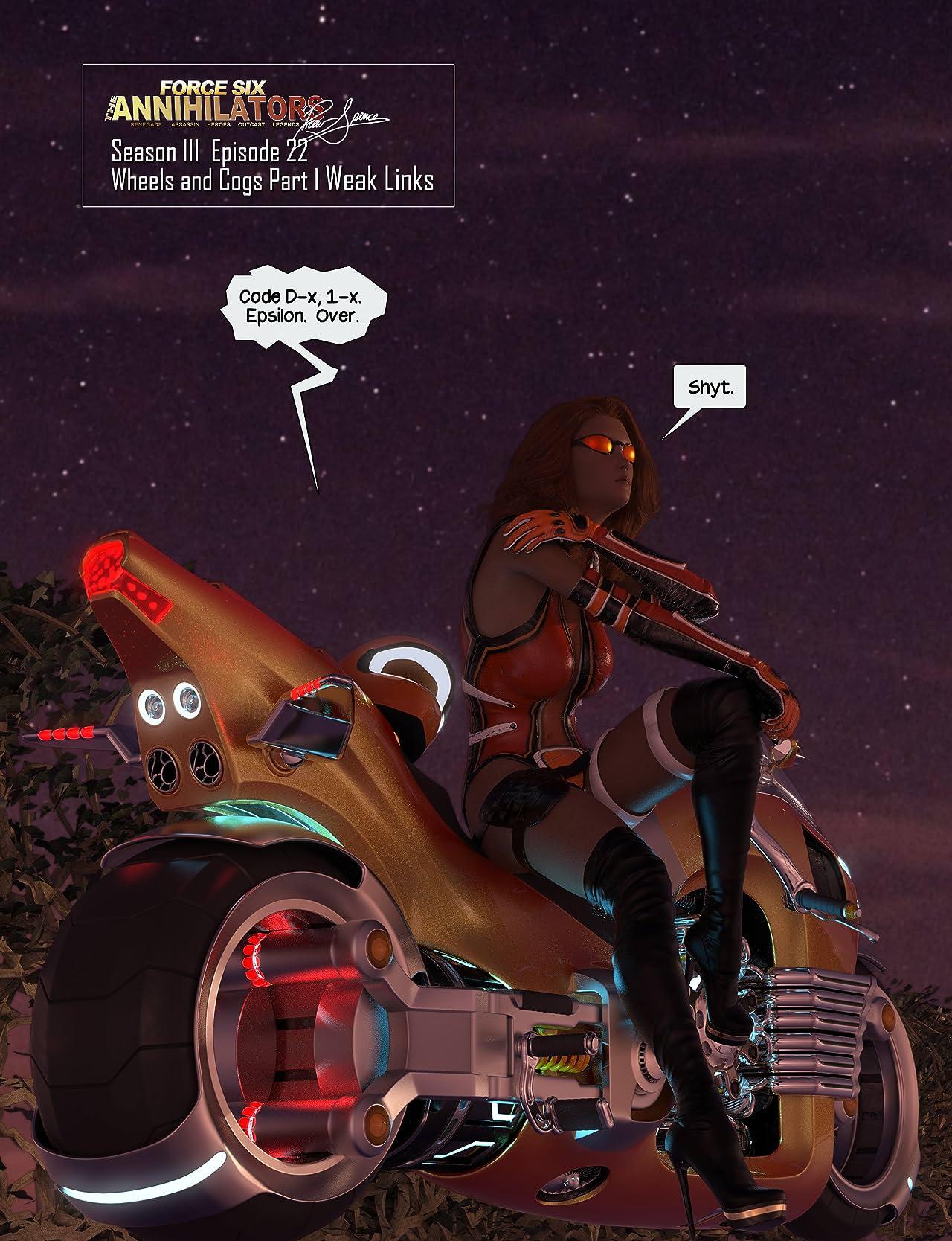 Force Six, The Annihilators #22: Wheels and Cogs: Weak Links