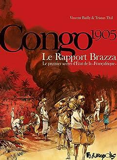 Le Rapport Brazza. Le premier secret d'État de la Françafrique