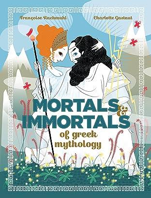 Mortals and Immortals of Greek Mythology