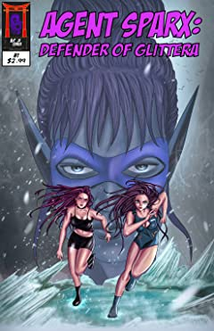 Agent Sparx: Defender of Glittera #1