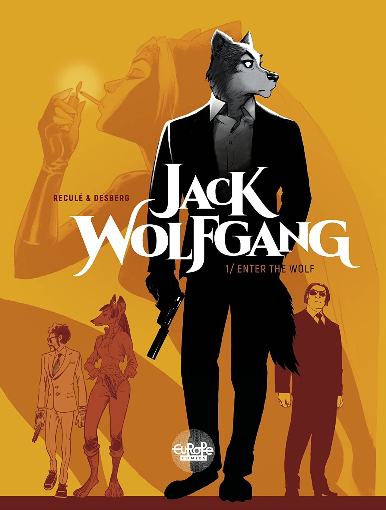 Jack Wolfgang Vol. 1: Enter the Wolf