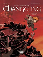 The Legend of the Changeling Tome 4: The Shadow Borders