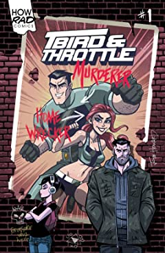 T-Bird & Throttle #1