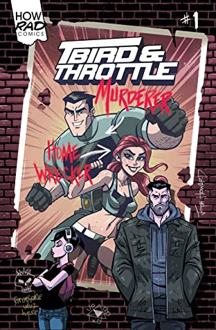 T-Bird & Throttle #1