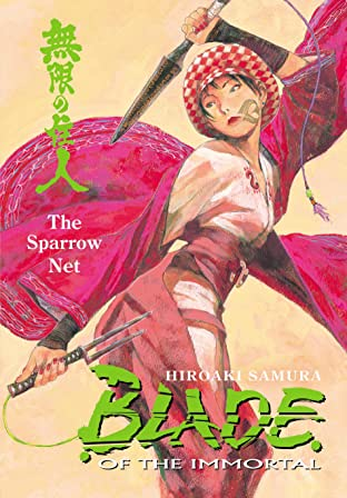 Blade of the Immortal Vol. 18: The Sparrow Net
