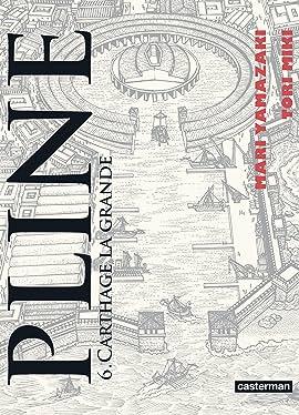 Pline Vol. 6: Carthage la grande