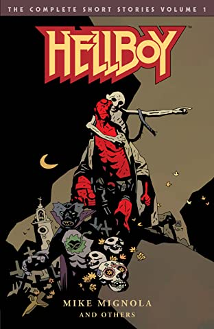 Hellboy: The Complete Short Stories Tome 1