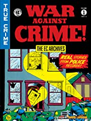 The EC Archives: War Against Crime  Vol. 1
