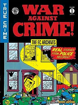 The EC Archives: War Against Crime Vol. 1