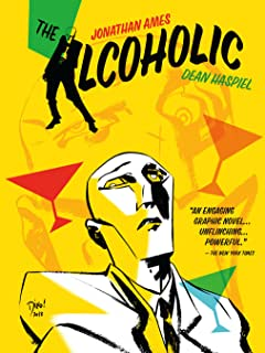 The Alcoholic : 10th Anniversary Expanded Edition
