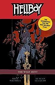 Hellboy Vol. 9: The Wild Hunt (2nd Edition)
