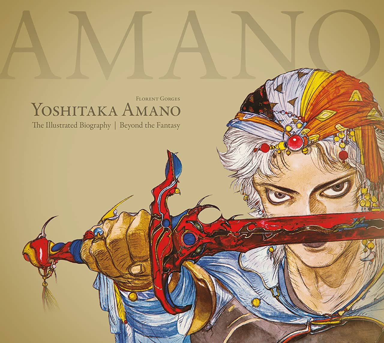 Yoshitaka Amano: The Illustrated Biography-Beyond the Fantasy