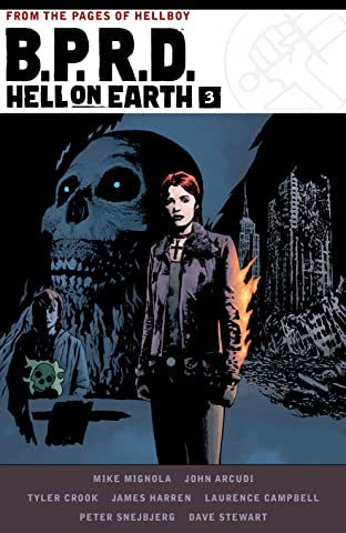 B.P.R.D.: Hell on Earth: Book Three