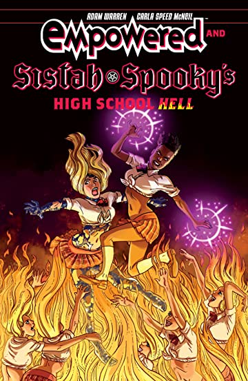 Empowered & Sistah Spooky's High School Hell