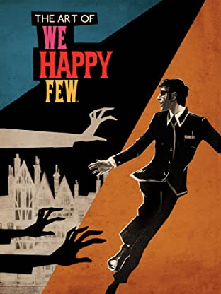 The Art of We Happy Few