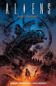 Aliens: Dust to Dust