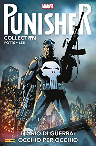 Punisher. Diario Di Guerra Vol. 1: Occhio Per Occhio