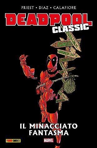 Deadpool Classic Vol. 10: Il Minacciato Fantasma