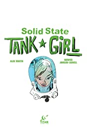 Solid State Tank Girl Vol. 1