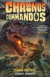 Chronos Commandos: Dawn Patrol Vol. 1