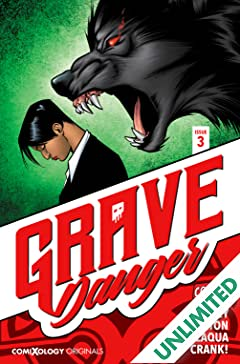 Grave Danger (comiXology Originals) #3 (of 5)