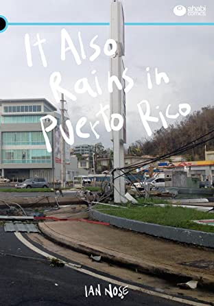 It Also Rains in Puerto Rico
