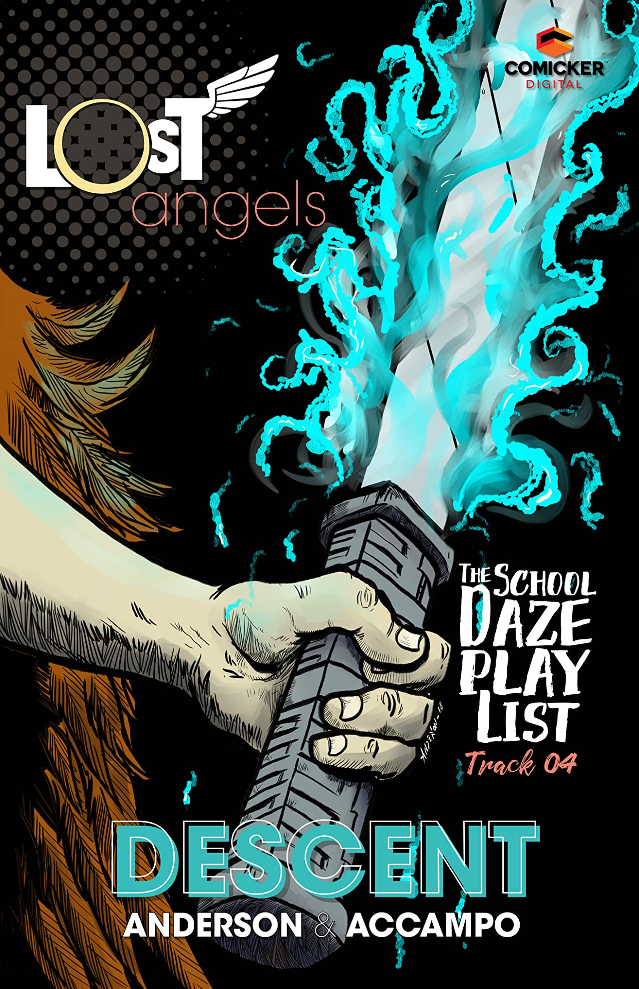 Lost Angels: The School Daze Playlist #4