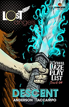 Lost Angels: The School Daze Playlist #4