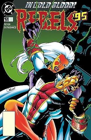 REBELS (1994-1996) #12