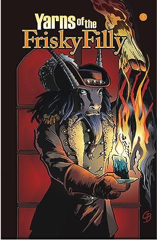 Yarns of the Frisky Filly #5
